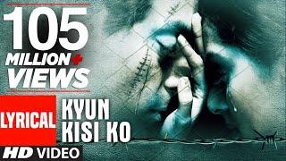 Kyun Kisi Ko Lyrical Video | Tere Naam | Udit Narayan