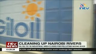 Gil Oil Company in Industrial Area closed for polluting Ngong River