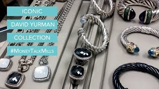 Iconic David Yurman Collection #MoneyTalkMills