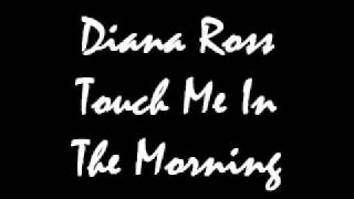 Diana Ross Touch Me In The Morning