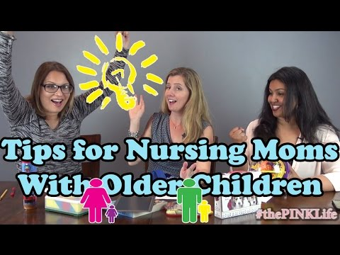 #thePINKLife Ep23: Tips for Nursing Moms With Older Children