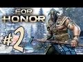 For Honor Parte 2: A Grande Invas o Viking Pc Playthrou