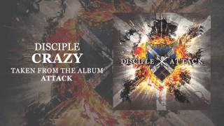 Disciple: Crazy (Official Audio)