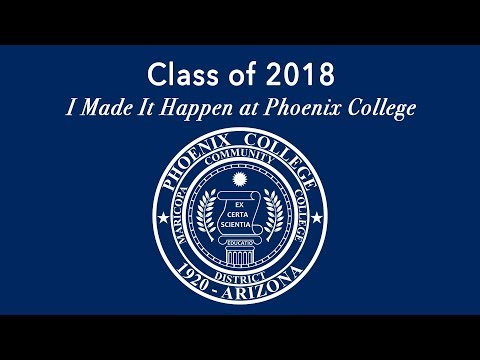 2018 Phoenix College Commencement Ceremony