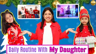 Daily Routine With My Daughter | Christmas Celebration | CookWithNisha