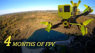 4 months of FPV
