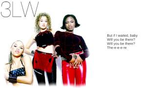 3LW: 04. Gettin' Too Heavy (Lyrics)