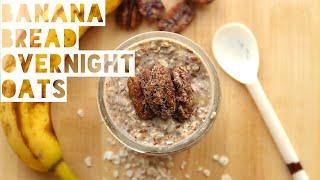 How To Make Banana Bread Overnight Oats | Healthy Overnight Oatmeal Recipe