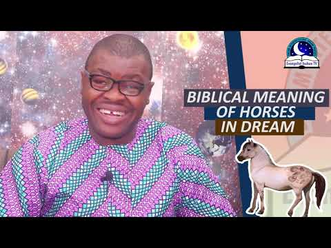 BIBLICAL MEANING OF HORSES IN DREAMS  - Dream About Horses - Evangelist Joshua TV