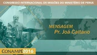 CONAMPE 2016: Pr. Joá Caitano