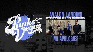 "Avalon Landing ""No Apologies"" Punks in Vegas Stripped Down Session"