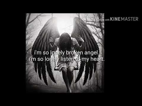 Download Broken angel lyrics Mp4 HD Video and MP3