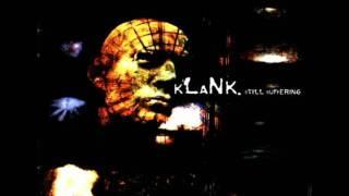 KLANK - Disease