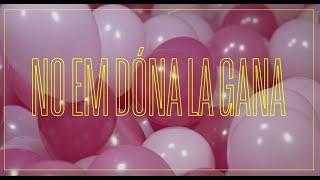 Gertrudis Feat. Doctor Prats - No Em Dóna La Gana