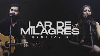 Lar de Milagres (Clipe Oficial) | CENTRAL 3 - Pevê Brito, Gabriela Maganete