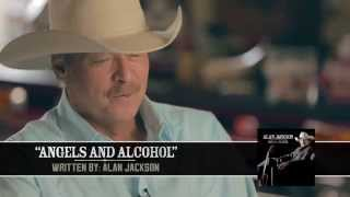 """Alan Jackson - Behind The Song """"Angels And Alcohol"""""""