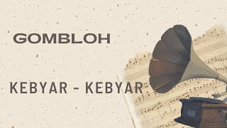 Gombloh - Kebyar - Kebyar (Official Music Video)