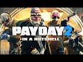 PAYDAY 2 in a nutshell