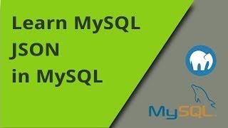 Learning MySQL - JSON in MySQL