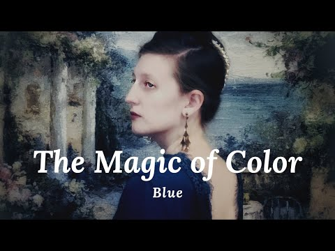 The Magic of Blue - the second song in my series of songs about colors.