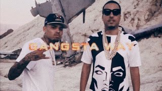 Chris Brown - Gangsta Way (ft. French Montana)