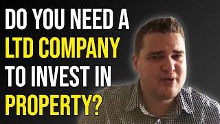 Do You Need a Limited Company to Invest in Property? | Samuel Leeds