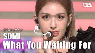 SOMI(전소미) - What You Waiting For  @인기가요 inkigayo 20200726