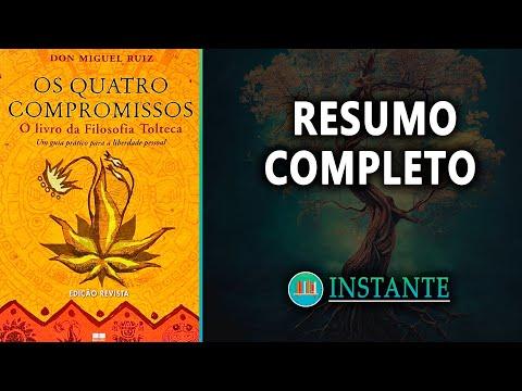 OS QUATRO COMPROMISSOS - Don Miguel Ruiz - Resumo Completo Audiolivro