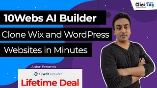 10Webs AI Builder Lifetime Deal Demo - Clone Wix and WordPress Websites in Minutes