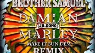 """Skrillex & Damian Jr. Gong Marley """"Make It Bun Dem"""" (Brother Samuel Remix)"""