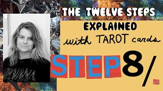 "STEP 8 (AA) EXPLAINED: TAROT FOR SOBRIETY, ""WHO ARE THE PEOPLE I HAVE HARMED?"""