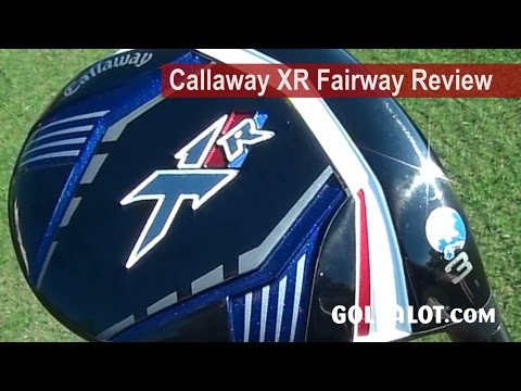 Callaway XR Fairway Review by Golfalot