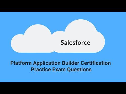 Salesforce Platform App Builder Certification Exam Practice ...
