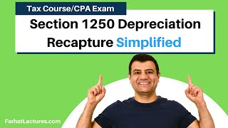 Section 1250 Depreciation Recapture | Corporate Income Tax | CPA REG | Ch 14 P 6