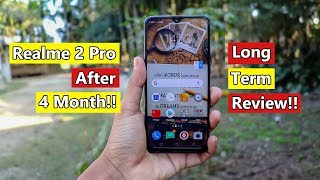 Realme 2 Pro Long Term Review After 4 Months!! Realme 2 Pro Real World Review in 2019?