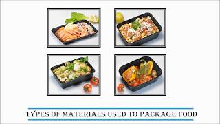Food Packaging Materials – Types And Features