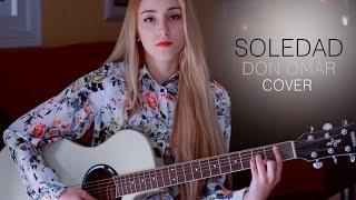 Soledad- Don Omar (Cover by Xandra Garsem)