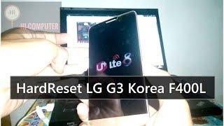 Cara Hardreset LG G3 Korea F400L