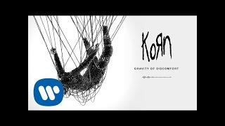 Korn   Gravity Of Discomfort (Official Audio)