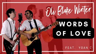 'Words of Love' - Buddy Holly - The Beatles - Cover by Oliver Grant (with Yoan C)