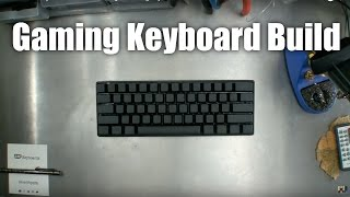 60% Gaming Keyboard Build from 1upkeyboards