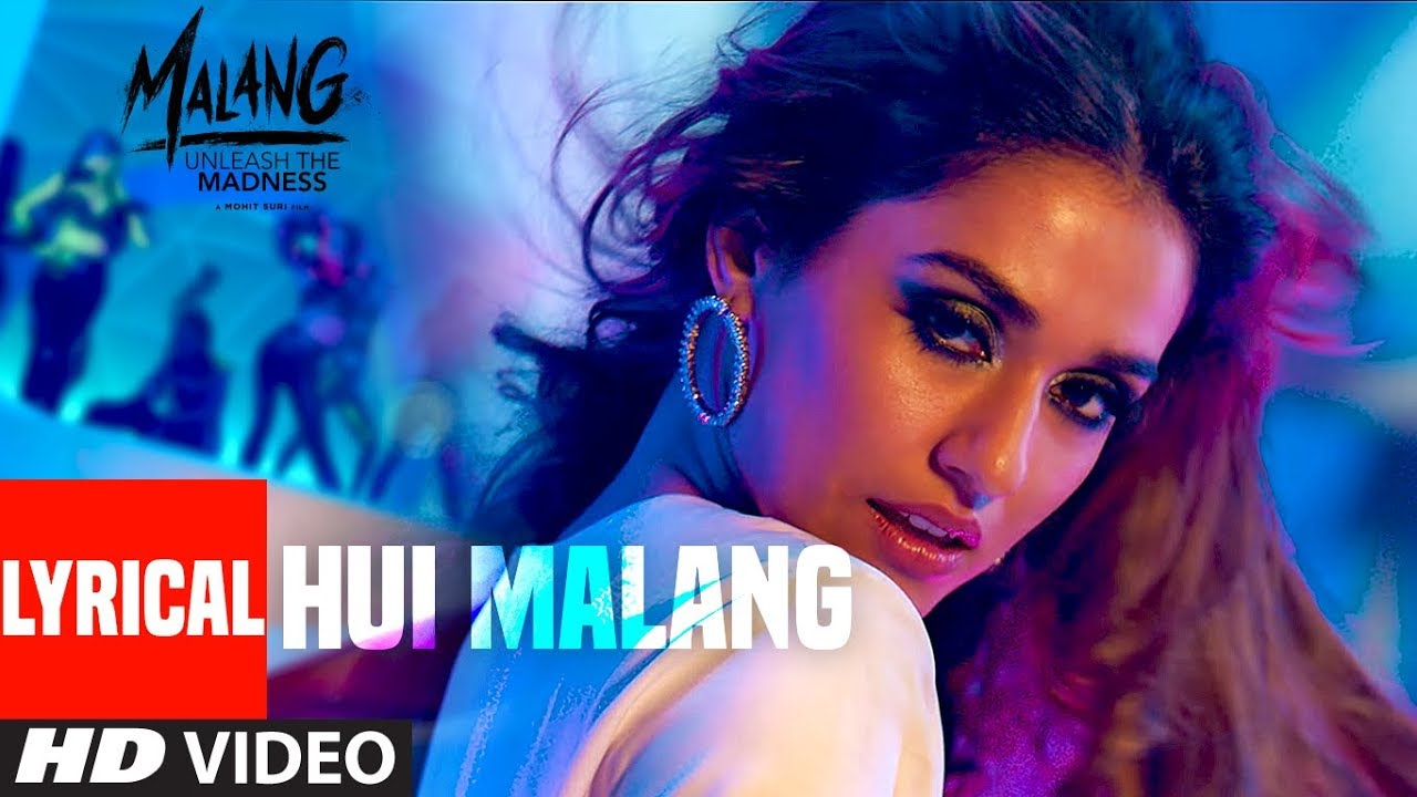 हुई मलंग Hui Malang Lyrics in Hindi - Malang - Asees Kaur