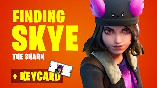 SKYE Boss Weapon Location at The Shark (Keycard,  the Vault and Mythic Weapon in Fortnite)