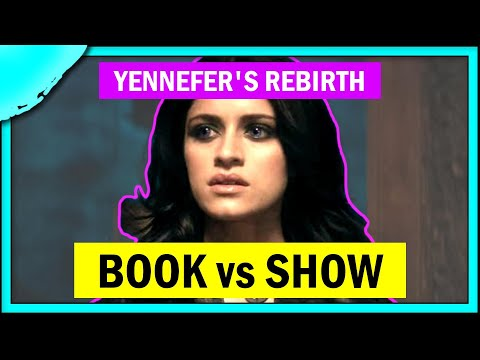 Book vs Show: The Witcher | Yennefer's Rebirth