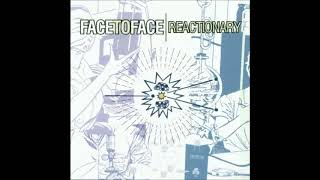 Face To Face - Reactionary [2000] (Full Album)