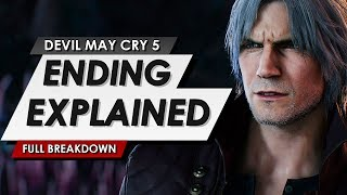 Devil May Cry 5: Ending Explained Breakdown: V's Identity, Nero's Power & The Future Of DMC
