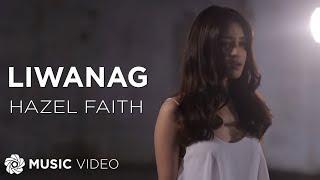 Hazel Faith - Liwanag (Official Music Video)