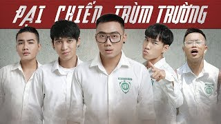 PHIM CẤP 3 : Đại Chiến Trùm Trường | Ginô Tống, Kim Chi, Tronie Ngô (Viral Clip)