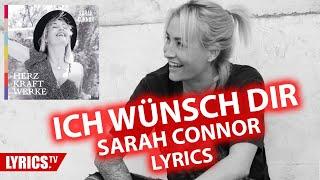 Ich Wünsch Dir LYRICS   Sarah Connor   Lyric & Songtext   Aus Dem Album Herz Kraft Werke