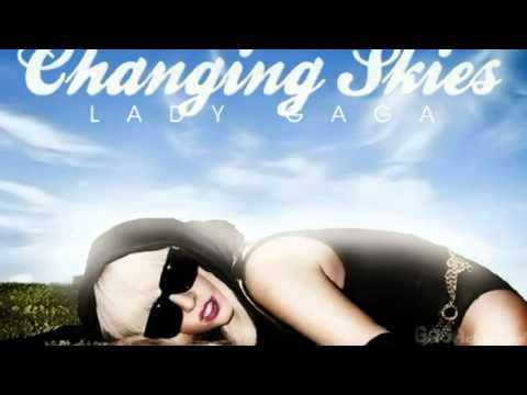 Changing Skies Lyrics – Lady Gaga
